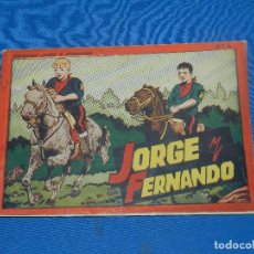 Tebeos: (M1) JORGE Y FERNANDO NUM 4 , HISPANO AMERICA , COLECCION JORGE Y FERNANDO. Lote 129524627