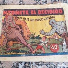 Tebeos: ANTOÑETE EL DECIDIDO N,º 1 EN EL PAIS DE PAGOLANDIA HISPANA AMERICANA ORIGINAL 1943. Lote 130215299