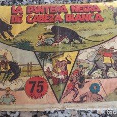 Tebeos: JORGE Y FERNANDO N.º 27 LA PANTERA NEGRA DE CABEZA BLANCA HISPANA AMERICANA ORIGINAL 1940 CON 4 ESTA. Lote 130364750