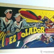 Tebeos: JORGE FERNANDO -EL PEZ VOLADOR - MUY BIEN CONSERVADO. Lote 132214438