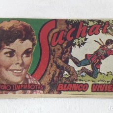 Tebeos: COMIC SUCHAI 1949 N°165 BLANCO VIVIENTE. Lote 132901326
