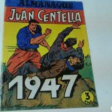 Tebeos: JUAN CENTELLA ALMANAQUE 1947. Lote 139895920