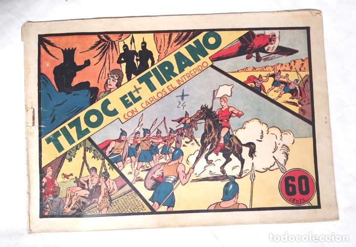 CARLOS EL INTRÉPIDO Nº 3, TIZOC EL TTIRANO EDITORIAL HISPANO AMERICANA AÑO 1942 (Tebeos y Comics - Hispano Americana - Carlos el Intrépido)