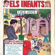 Tebeos: ELS INFANTS I ELS JOCS - HISPANO AMERICANA, 1957 - IL-LUSTREN BATLLORI JOFRÉ, OPISSO... - EN CATALÀ. Lote 142988578