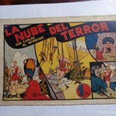 Tebeos: CARLOS EL INTREPIDO Nº11 LA NUVE DEL TERROR ORIGINAL. Lote 143813138