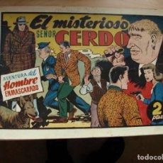 Tebeos: AVENTURA DEL HOMBRE ENMASCARADO - EL MISTERIOSO SEÑOR CERDO - PRECIO 2 PESETAS - HISPANO. Lote 144788170