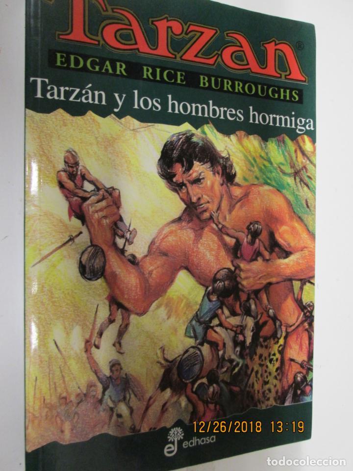 TARZAN - EDGAR RICE BURROUGHS - TARZÁN Y LOS HOMBRES HORMIGAS Nº 10 - EDHASA 1995. (Tebeos y Comics - Hispano Americana - Tarzán)