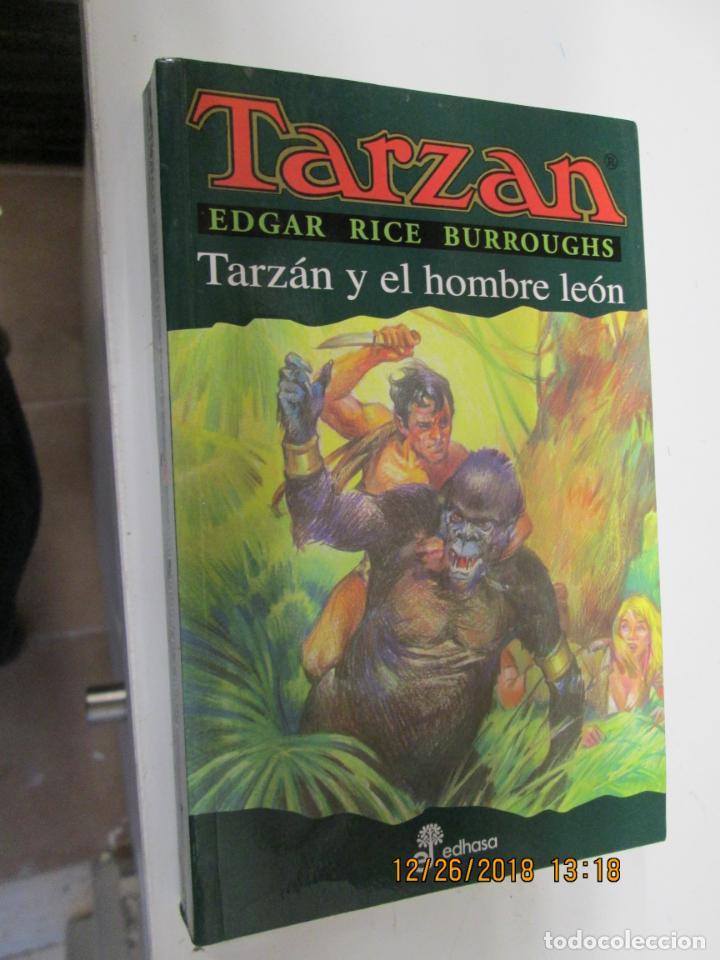 TARZAN - EDGAR RICE BURROUGHS - TARZÁN Y EL HOMBRE LEÓN Nº 17 - EDHASA 1995. (Tebeos y Comics - Hispano Americana - Tarzán)