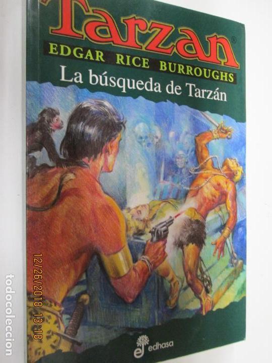 TARZAN - EDGAR RICE BURROUGHS - LA BÚSQUEDA DE TARZÁN Nº 19 - EDHASA 1995. (Tebeos y Comics - Hispano Americana - Tarzán)