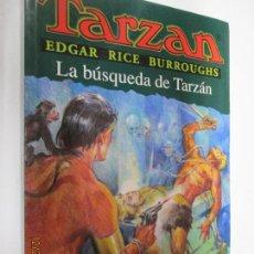 Tebeos: TARZAN - EDGAR RICE BURROUGHS - LA BÚSQUEDA DE TARZÁN Nº 19 - EDHASA 1995.. Lote 145007174