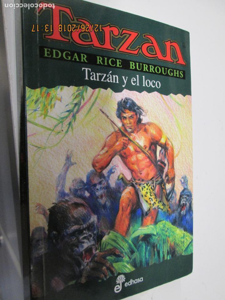 TARZAN - EDGAR RICE BURROUGHS - TARZÁN Y EL LOCO Nº 23 - EDHASA 1995. (Tebeos y Comics - Hispano Americana - Tarzán)