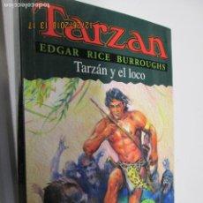 Tebeos: TARZAN - EDGAR RICE BURROUGHS - TARZÁN Y EL LOCO Nº 23 - EDHASA 1995.. Lote 145007742