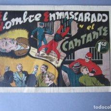 Tebeos: HOMBRE ENMASCARADO, EL (1941, HISPANO AMERICANA) 66 · 1941 · EL HOMBRE ENMASCARADO Y EL CANTANTE. Lote 146678342