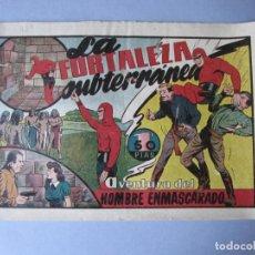 Tebeos: HOMBRE ENMASCARADO, EL (1941, HISPANO AMERICANA) 43 · 1941 · LA FORTALEZA SUBTERRANEA. Lote 146717282