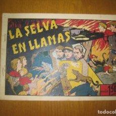 Tebeos: LA SELVA EN LLAMAS. HISPANOAMERICANA DE EDICIONES. ORIGINAL.. Lote 147299298