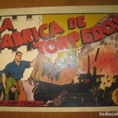 Tebeos: JUAN CENTELLA. LA FABRICA DE TORPEDOS. HISPANO AMERICANA DE EDICIONES. ORIGINAL.. Lote 147583686