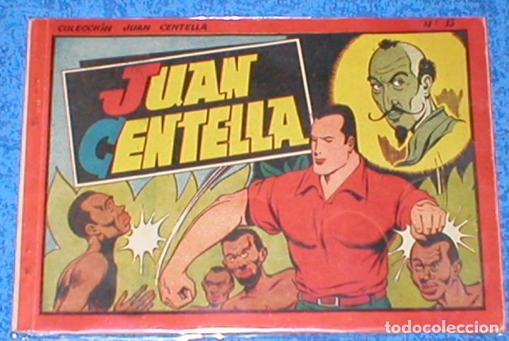 TEBEO COLECCION JUAN CENTELLA ALBUM ROJO Nº13 PENULTIMO ORIGINAL 1944 HISPANO AMERICANA DE EDICIONES (Tebeos y Comics - Hispano Americana - Juan Centella)
