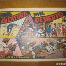 Tebeos: JORGE Y FERNANDO. UNA AVENTURA EN EL DESIERTO. HISPANO AMERICANA DE EDICIONES. ORIGINAL.. Lote 148296554