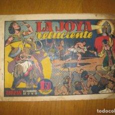 Tebeos: TARZAN EL HOMBRE MONO. LA JOYA RELUCIENTE. HISPANO AMERICANA DE EDICIONES.. Lote 148409838