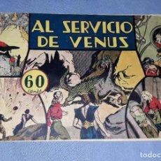 Tebeos: AL SERVICIO DE VENUS EDICIONES HISPANO AMERICANA AÑO 1942 ORIGINAL VER FOTOS Y DESCRIPCION. Lote 148681162