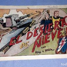 Tebeos: EL DESIERTO DE NIEVE EDICIONES HISPANO AMERICANA AÑOS 40 ORIGINAL VER FOTOS Y DESCRIPCION. Lote 148693374