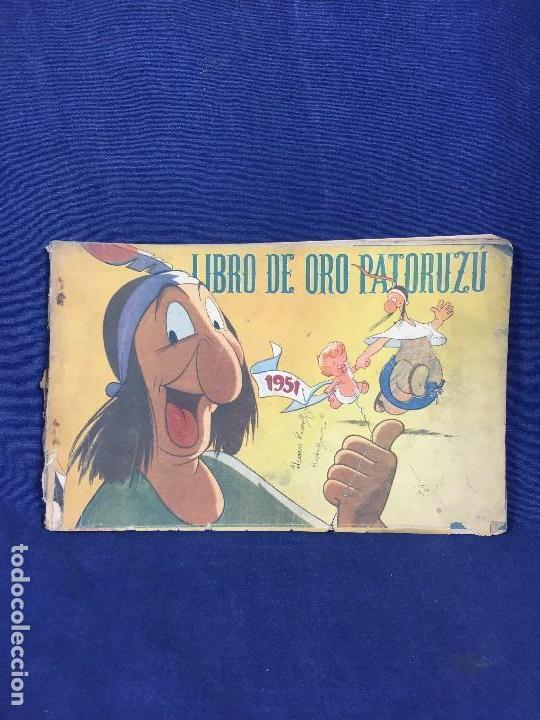 CÓMIC ORIGINAL LIBRO DE ORO PATORUZÚ EDITADO POR DANTE QUINTERO ARGENTINA 1951 (Tebeos y Comics - Hispano Americana - Otros)