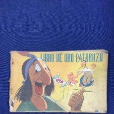 Tebeos: CÓMIC ORIGINAL LIBRO DE ORO PATORUZÚ EDITADO POR DANTE QUINTERO ARGENTINA 1951. Lote 148779798