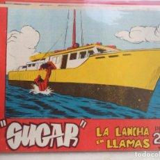 Tebeos: SUGAR LA LANCHA EN LLAMAS Nº61 HISPANO AMERICANA BUEN ESTADO ORIGINAL. Lote 149373010