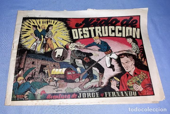 NIDO DE DESTRUCCION JORGE Y FERNANDO ORIGINAL HISPANO AMERICANA VER FOTOS Y DESCRIPCION (Tebeos y Comics - Hispano Americana - Jorge y Fernando)