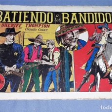 Tebeos: BATIENDO A LOS BANDIDOS SHERIFF THOMPSON ORIGINAL HISPANO AMERICANA VER FOTOS Y DESCRIPCION. Lote 150576426