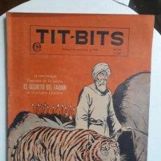 Tebeos: TIT BITS N° 2098 - EL SECRETO DEL FAQUIR - HISTORIETA ORIGINAL DE ARGENTINA. Lote 152609382