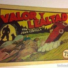 Tebeos: JUAN CENTELLA - VALOR Y LEALTAD - LOMO ABIERTO. Lote 154520082