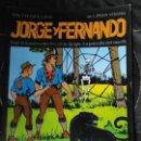 Tebeos: JORGE Y FERNANDO - BAJO LA BANDERA DEL REY DE LA JUNGLA-LA PATRULLA DE MARFIL. Lote 163756010