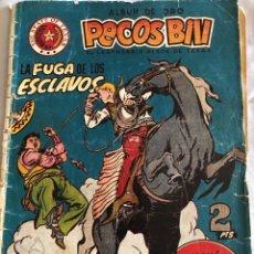 Tebeos: PECOS BILL - LA FUGA DE LOS ESCLAVOS. Lote 171180752