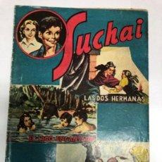 Tebeos: COMIC ORIGINAL SUCHAI Nº 25 EDITORIAL HISPANO AMERICANA . Lote 171339774