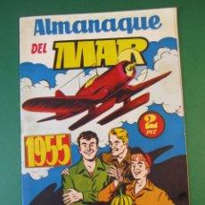 Tebeos: MAR, ALMANAQUE DEL (1954, HISPANO AMERICANA) · 1955 · ALMANAQUE DEL MAR *** EXCELENTE ***. Lote 172654007