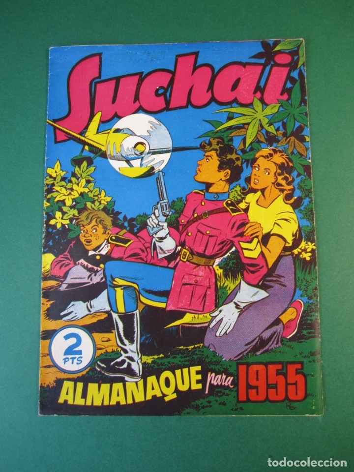 SUCHAI (1949, HISPANO AMERICANA) EXTRA 1 · XII-1954 · ALMANAQUE 1955 *** EXCELENTE *** (Tebeos y Comics - Hispano Americana - Suchai)