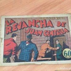 Tebeos: JUAN CENTELLA COLECCION AUDAZ Nº 34 LA REVANCHA (ORIGINAL HISPANO AMERICANA) (COIB23). Lote 173598879