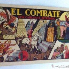 Tebeos: CARLOS EL INTRÉPIDO - (EL COMBATE) - MUY BIEN CONSERVADO. Lote 175129098