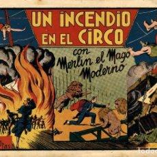 Tebeos: UN INCENDIO EN EL CIRCO. MERLÍN-1 (HISPANO AMERICANA, 1940) LAS GRANDES AVENTURAS. Lote 177621503