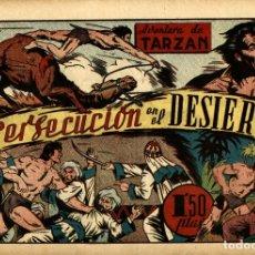 Tebeos: TARZÁN-30: PERSECUCIÓN EN EL DESIERTO (HISPANO AMERICANA, 1942). Lote 177701539