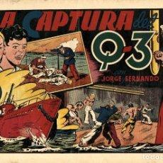 Tebeos: JORGE Y FERNANDO-45: LA CAPTURA DEL Q-3 (HISPANO AMERICANA, 1940). Lote 177708269