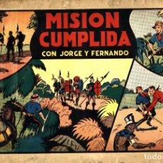 Tebeos: JORGE Y FERNANDO-36: MISIÓN CUMPLIDA (HISPANO AMERICANA, 1940). Lote 177708438
