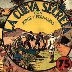 Tebeos: JORGE Y FERNANDO-23: LA CUEVA SECRETA (HISPANO AMERICANA, 1940). Lote 177708808