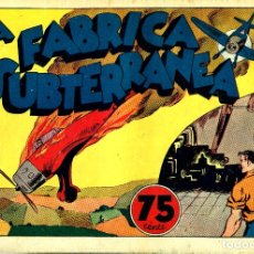 Tebeos: JUAN CENTELLA-42: LA FÁBRICA SUBTERRÁNEA (HISPANO AMERICANA, 1940). Lote 177850697