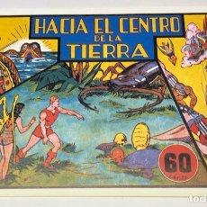 Tebeos: HACIA EL CENTRO DE LA TIERRA. Lote 179166482