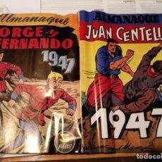 Tebeos: ALMANAQUE JORGE Y FERNANDO Y JUAN CENTELLA 1947. Lote 179388091