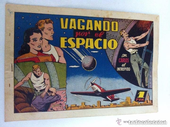CARLOS EL INTREPIDO - (VAGANDO POR EL ESPACIO) - BIEN CONSERVADO (Tebeos y Comics - Hispano Americana - Carlos el Intrépido)