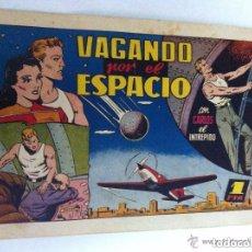 Tebeos: CARLOS EL INTREPIDO - (VAGANDO POR EL ESPACIO) - BIEN CONSERVADO. Lote 182021600