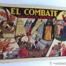 Tebeos: CARLOS EL INTRÉPIDO - (EL COMBATE) - MUY BIEN CONSERVADO. Lote 182021711